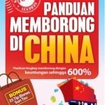 Buku panduan memborong dari China yang patut anda baca?