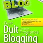 Buat Duit Dengan Freelance Blogging