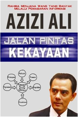 Azizi-Ali-Jalan-Pintas-Kekayaan
