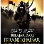"Belajar dari Perang Khaibar: ""Strategi Nabi menentang Yahudi"""