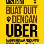 Buat Duit Dengan Uber: Panduan Menjana Pendapatan Dengan Uber