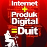 Internet + Produk Digital = Duit
