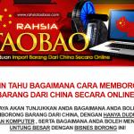 Ebook Rahsia Taobao – Muat turun Panduan Borong Barang Dari China Secara Online